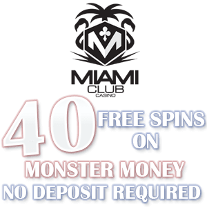 Special promotion at Miami Club Casino
